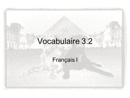 Vocabulaire 3.2 Français I. un short des baskets.