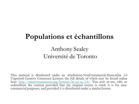 Populations et échantillons Anthony Sealey Université de Toronto
