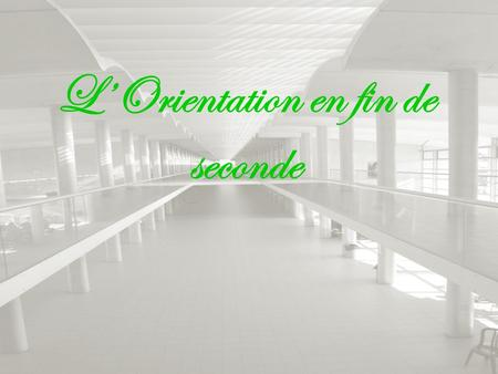 L'Orientation en fin de seconde