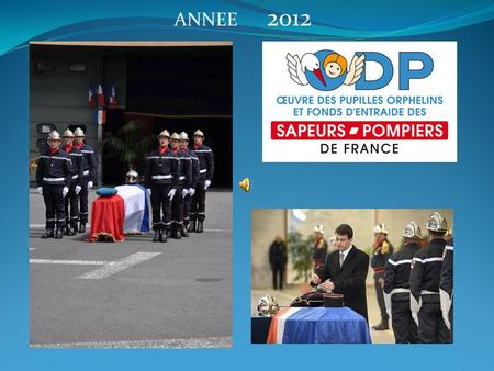 ANNEE 2012. 6 Mai 2012 Capitaine Honoraire JEAN STOLL.