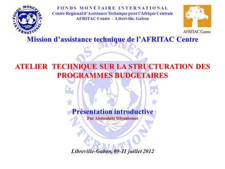 Mission d'assistance technique de l'AFRITAC Centre