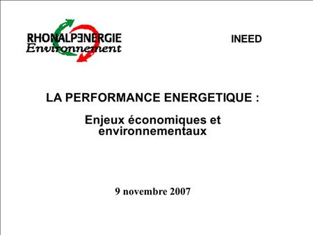 LA PERFORMANCE ENERGETIQUE :