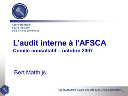 L'audit interne à l'AFSCA