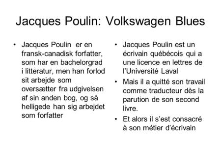 Jacques Poulin: Volkswagen Blues