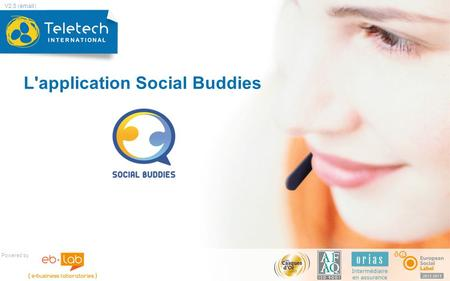 L'application Social Buddies Powered by V2.5 (email)