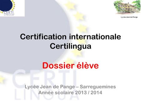 Certification internationale Certilingua Dossier élève