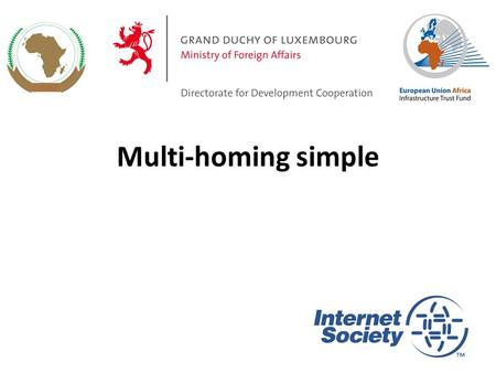 Multi-homing simple.