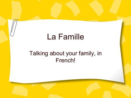 Talking about your family, in French!