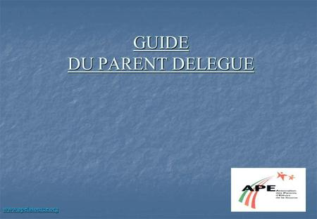 GUIDE DU PARENT DELEGUE