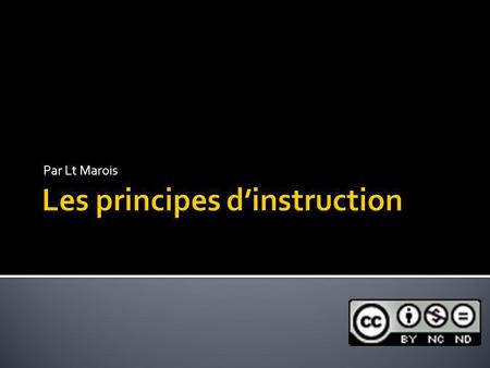 Les principes d'instruction