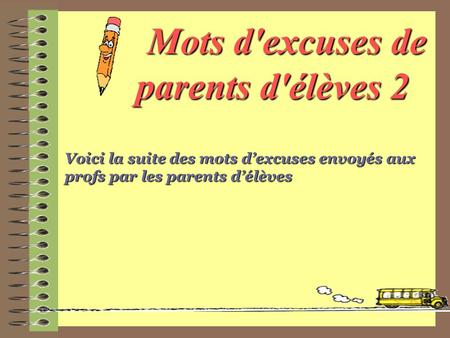Mots d'excuses de parents d'élèves 2