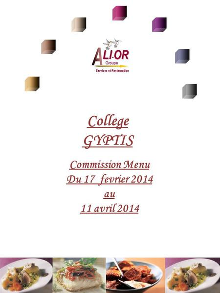 College GYPTIS Commission Menu Du 17 fevrier 2014 au 11 avril 2014.