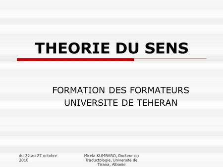 FORMATION DES FORMATEURS UNIVERSITE DE TEHERAN