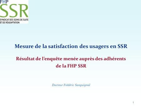 Mesure de la satisfaction des usagers en SSR