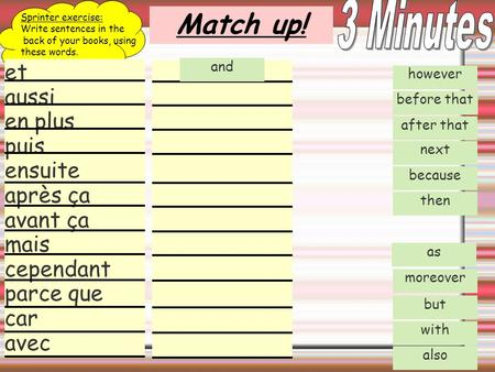 3 Minutes Sprinter exercise: Write sentences in the