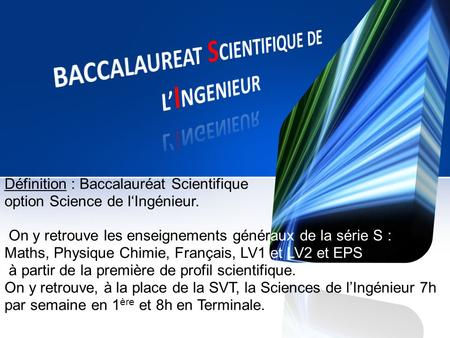 BACCALAUREAT SCIENTIFIQUE DE L'INGENIEUR