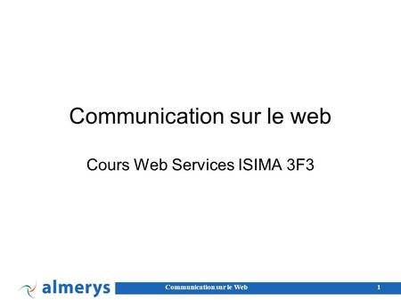 Communication sur le web