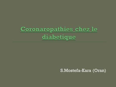Coronaropathies chez le diabetique
