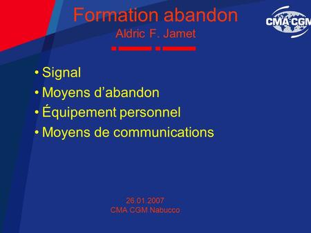 Formation abandon Aldric F. Jamet