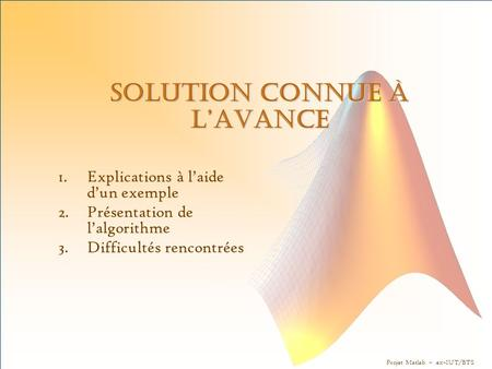 Solution connue à l'avance