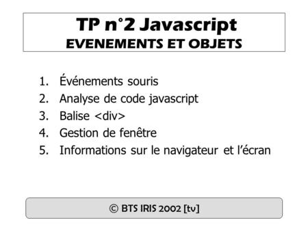 TP n°2 Javascript EVENEMENTS ET OBJETS
