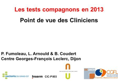 Les tests compagnons en 2013 Point de vue des Cliniciens