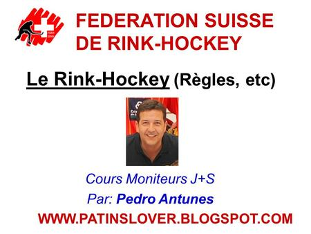 FEDERATION SUISSE DE RINK-HOCKEY