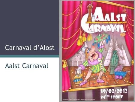 Carnaval d'Alost Aalst Carnaval.