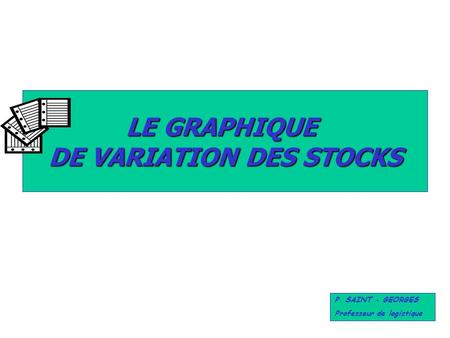 DE VARIATION DES STOCKS