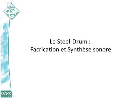 Facrication et Synthèse sonore