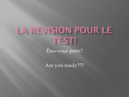 Êtes-vous prêts? Are you ready???. Vocabulaire Respond to e-mail = Magasiner au centre commercial = Play sports= Play video games= Watch TV = Eat at a.