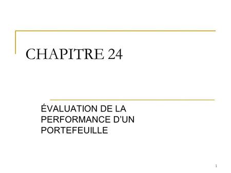 ÉVALUATION DE LA PERFORMANCE D'UN PORTEFEUILLE