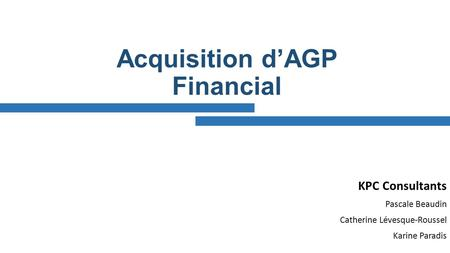 Acquisition d'AGP Financial