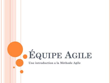 Une introduction a la Méthode Agile