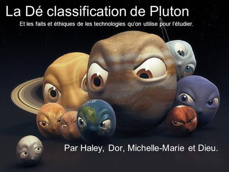 La Dé classification de Pluton