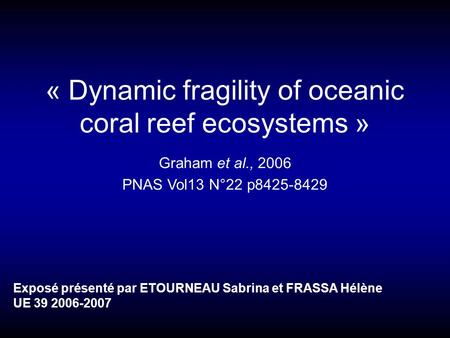 « Dynamic fragility of oceanic coral reef ecosystems »