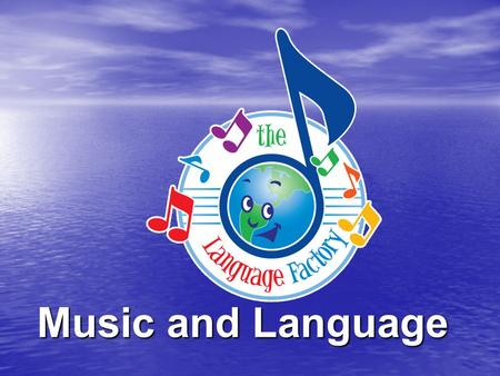 Music and Language.