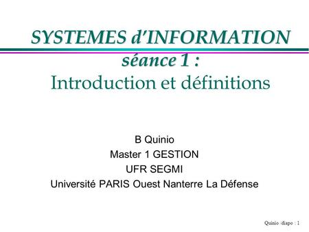 SYSTEMES d'INFORMATION séance 1 : Introduction et définitions