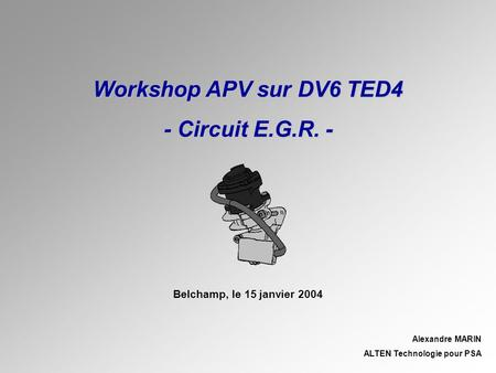 Workshop APV sur DV6 TED4 - Circuit E.G.R. -