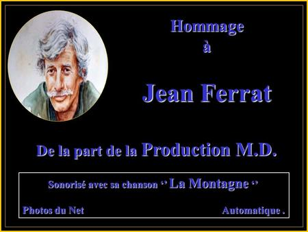 De la part de la Production M.D.