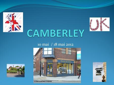 10 mai / 18 mai 2012. Comté du SURREY Vos enfants seront logés dans les quartiers suivants: Camberley Woking Bagshot Chobham Lightwater Windlesham Collingwood.