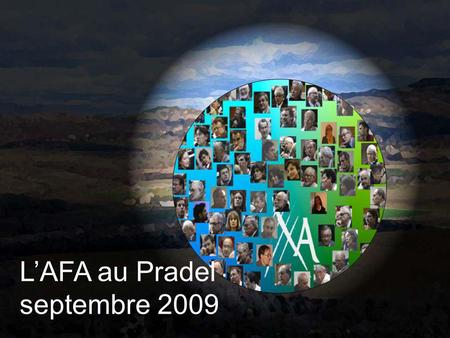 L'AFA au Pradel septembre 2009. HVE Regards d'agronomes Regards croisés Débats Regard global Agronomie Et Grenelle de l'Environnement L'agronomie.