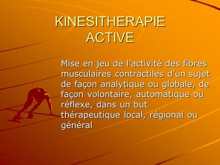 KINESITHERAPIE ACTIVE