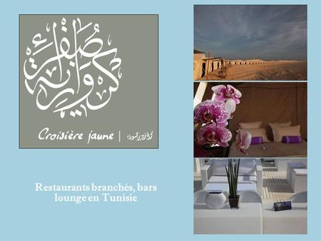 Restaurants branchés, bars lounge en Tunisie