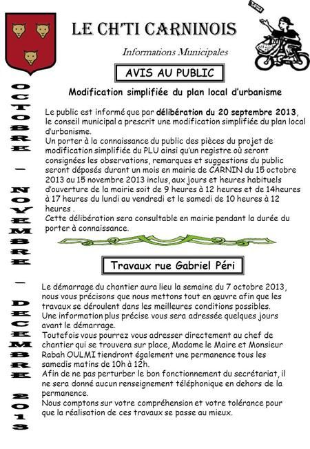 LE CH'TI CARNINOIS Informations Municipales Modification simplifiée du plan local d'urbanisme Le public est informé que par délibération du 20 septembre.