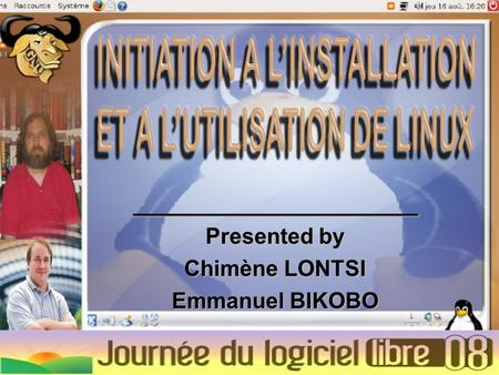 _______________________ Presented by Chimène LONTSI Emmanuel BIKOBO.