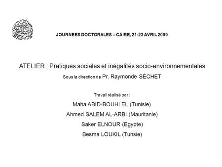 JOURNEES DOCTORALES – CAIRE, AVRIL 2009