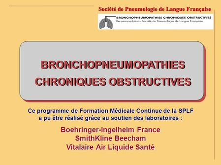 BRONCHOPNEUMOPATHIES CHRONIQUES OBSTRUCTIVES