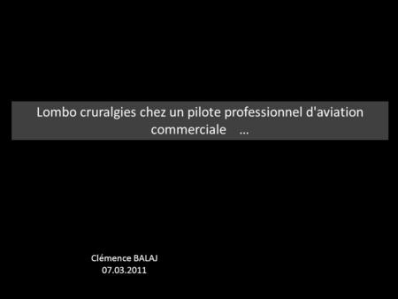 Lombo cruralgies chez un pilote professionnel d'aviation commerciale …