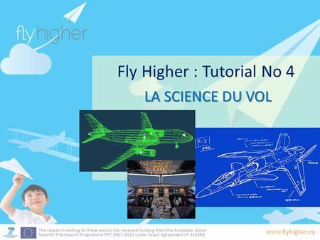 Fly Higher : Tutorial No 4